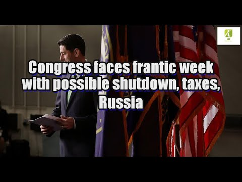 Congress faces frantic week with possible shutdown, taxes, Russia