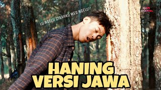 Haning Versi Jawa - Koplo Version