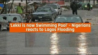 Nigeria News Today -  'Lekki is now Swimming Pool' – Nigerians reacts to Lagos Flooding