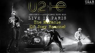 U2- The Miracle (of Joey Ramone) | U2: iNNOCENCE + eXPERIENCE Live in Paris (2015)