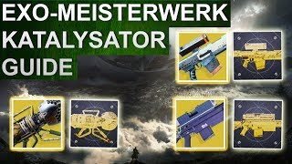 Destiny 2: Exotische Meisterwerkwaffen Guide / Katalysator Guide (Deutsch/German)
