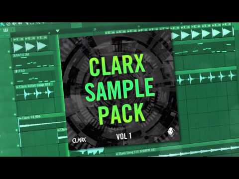 Clarx's Sample Pack + Future House FLP [Free Download]
