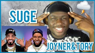 Joyner And Tory Snapped on this!! Suge Remix