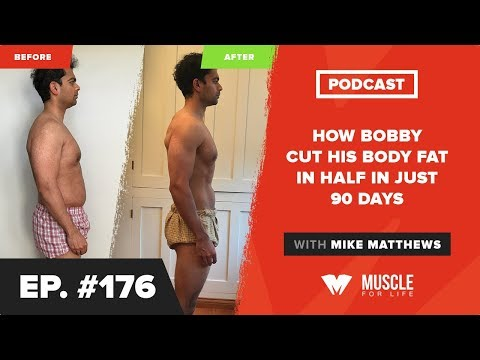 How Bobby Cut His Body Fat In HALF In Just 90 Days