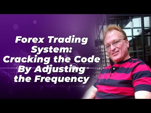 Best Forex Trading System: Key to Cracking the Code By Adjusting the Frequency