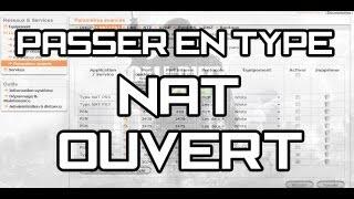 [TUTO] PASSER EN TYPE NAT OUVERT SUR COD !