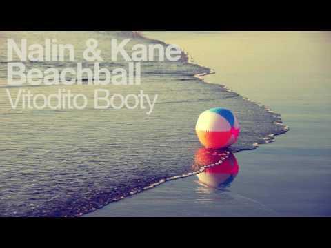 Nalin & Kane - Beachball (Vitodito Booty)