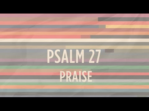 Psalm 27 | He's Able | Indiana Bible College