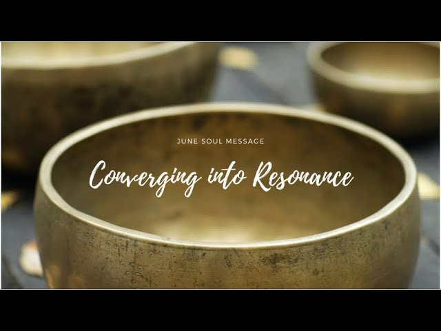 Converging into Resonance