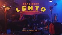 BORO BORO   LENTO feat MAMBOLOSCO   prod. DON JOE