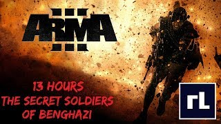 Arma 3 : 13 Hours: The Secret Soldiers of Benghazi - Direct Actions Team - CIA PMC