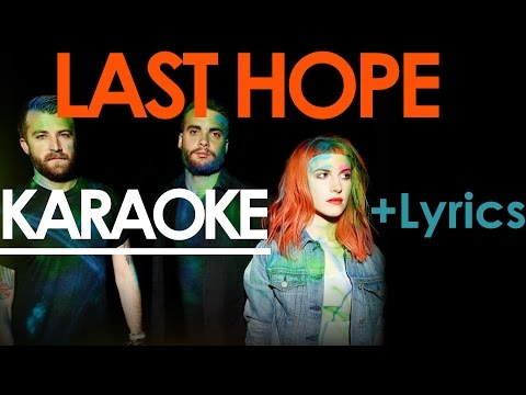 Last Hope - Paramore KARAOKE / Instrumental +Lyrics