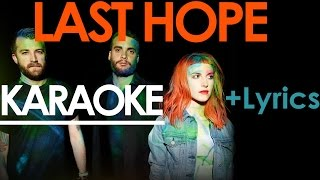 Last Hope - Paramore KARAOKE / Instrumental +Lyrics