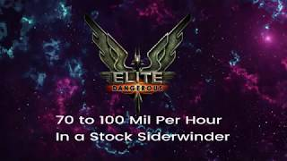 Elite Dangerous 40 to 70 Mil per hour in a Sidewinder (Updated see description)