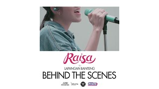 Behind The Scenes | Raisa In Lapangan Banteng | So