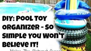 DIY: Pool Toy Organizer - So Simple You Won't Believe It