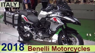 The Benelli 2018 Motorcycles - Show Room ITALY