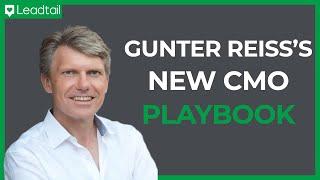 The New CMO Playbook | Gunter Reiss, Global Marketing Leader