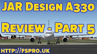 Review | X-Plane | JARDesign A330 | Pt 5 | Docs & Summary