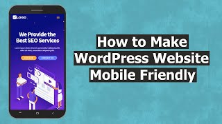 How to Make Your WordPress Website Mobile Friendly with Elementor 2019