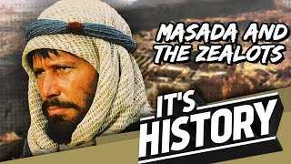 MASADA - The Last Bastion of the Zealots I IT'S HISTORY