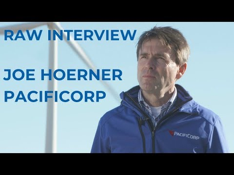 Raw Interview: Joe Hoerner Of PacifiCorp