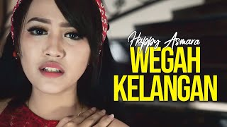 Download lagu Happy Asmara - Wegah Kelangan (Official Music Video)