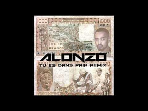 Alonzo - Tu es dans pain remix