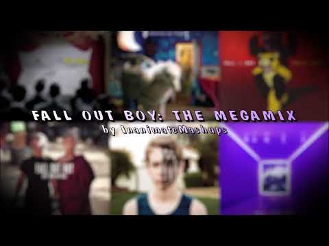 Fall Out Boy - The Megamix (Mashup by InanimateMashups)