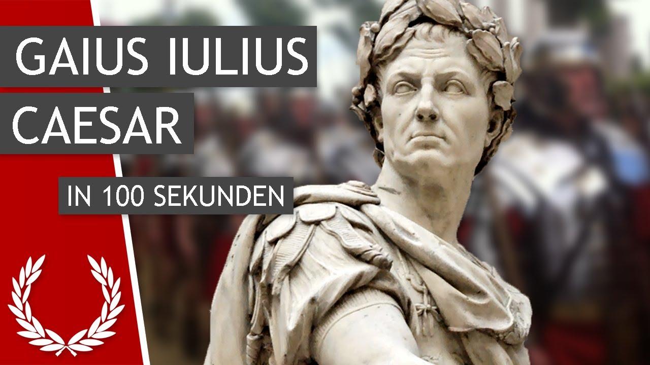 Gaius Iulius Caesar In 100 Sekunden Youtube