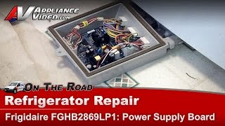 Electrolux FGHB2869L Refrigerator Main Power Board - Diagnostic & Repair