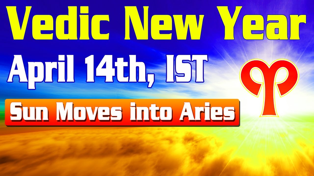 Vedic New Year: Sun Moves Into Aries on April 14th