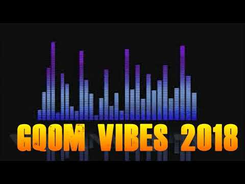 Gqom Mix 2018 By Dj Feezol    Latest Gqom songs 2018