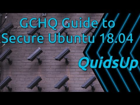 GCHQ Guide to Secure Ubuntu 18.04