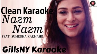 Nazm Nazm | Bareilly Ki Barfi | Sumedha Karmahe | Arko | Female Karaoke Version