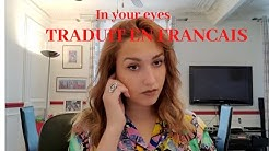 In your eyes - TRADUIT EN FRANCAIS (cover Lisa Pariente)