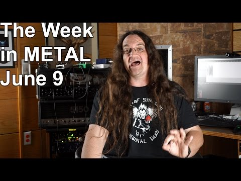 The Week in Metal - June 9, 2015 | MetalSucks