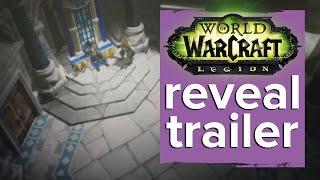 World of Warcraft Legion expansion announcement trailer - Gamescom 2015