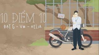 [Official Lyric] 10 điểm 10 - Đạt G ft V#, Helia | VIETCOVER SQUAD thumbnail
