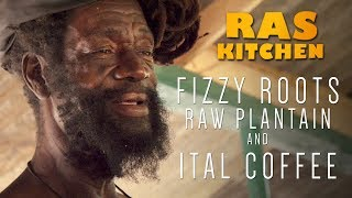 Fizzy Roots, Raw Plantain and Ital Coffee Tasting