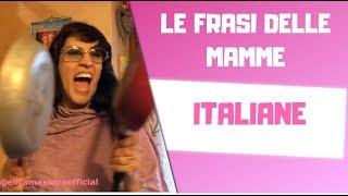 👧🏻💕LE FRASI DELLE MAMME ITALIANE 👧🏻💕
