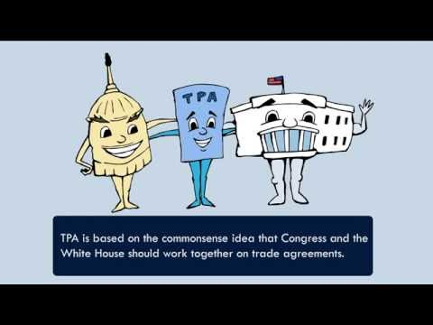 What is Trade Promotion Authority (TPA)?