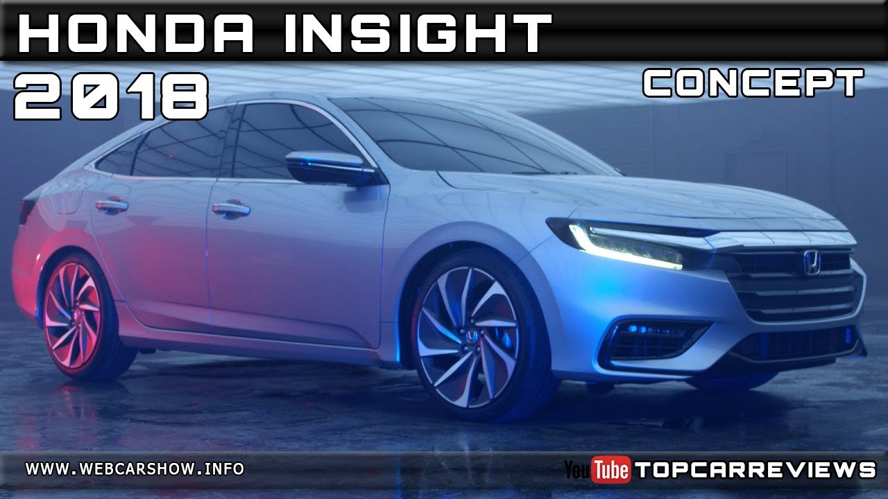 2018 Honda Insight Concept Review Rendered Price Specs Release Date