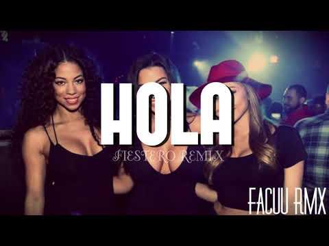 ► HOLA - ZION & LENNOX ✘ FACUU RMX [FIESTERO REMIX]