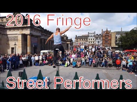 The 2016 Edinburgh Fringe -Street Perfomers