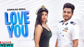 News | Love You | Armaan Bedil | Bachan Bedil | Official Video Releasing On 21-Aug-2019