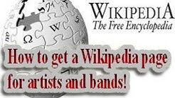 How to get a Wikipedia page for artists and bands!