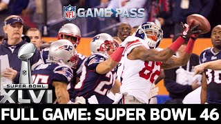 Super Bowl 46 FULL Game: New York Giants vs. New England Patriots