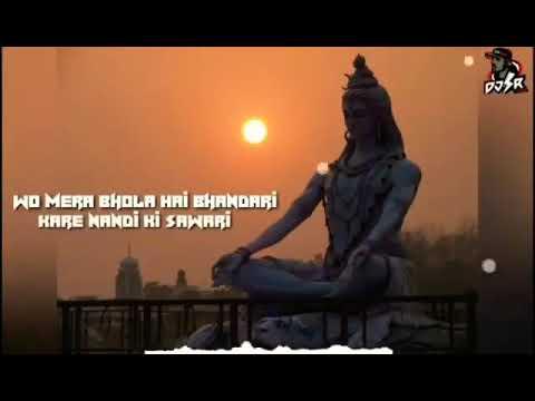 mera-bhola-hai-bhandari-kare-nandi-ki-sawari-new-latest-version-whatsapp-status