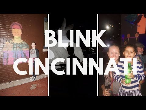 BLINK CINCINNATI // 2017 art & light show